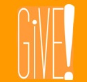 GIVE! only